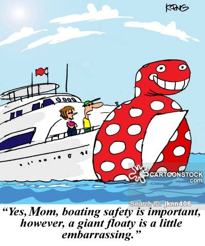 'Yes, Mom, boating safety is important, however, a giant floaty is a little embarrassing.'